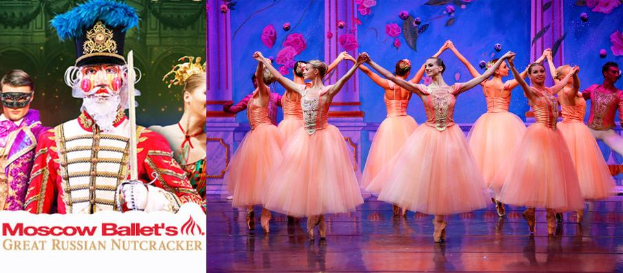 Moscow Ballet's Great Russian Nutcracker at Cashman Center