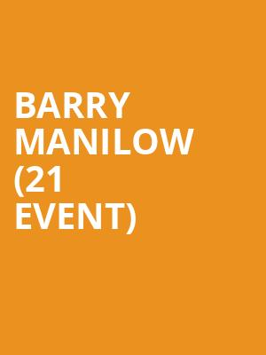 Barry Manilow (21+ Event) at Westgate Cabaret