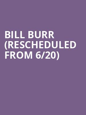 Bill Burr (Rescheduled from 6/20) at The Boulevard Pool at The Cosmopolitan