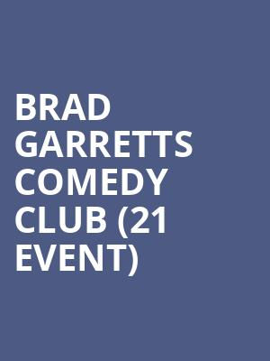 Brad Garretts Comedy Club (21+ Event) at MGM Grand Ballroom