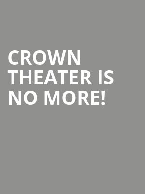 Crown Theater is no more