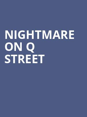 Nightmare On Q Street at Orleans Arena