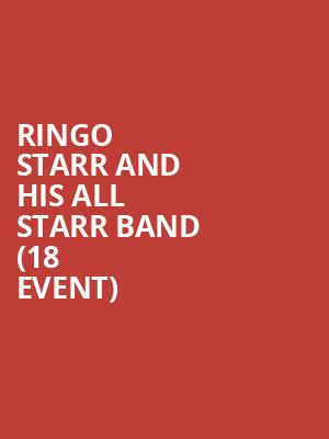 Ringo Starr and His All Starr Band (18+ Event) Tickets Calendar