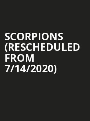 Scorpions (Rescheduled from 7/14/2020) at Zappos Theater at Planet Hollywood