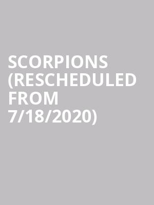 Scorpions (Rescheduled from 7/18/2020) at Zappos Theater at Planet Hollywood