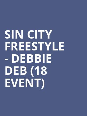 Sin City Freestyle - Debbie Deb (18+ Event) at Brooklyn Bowl