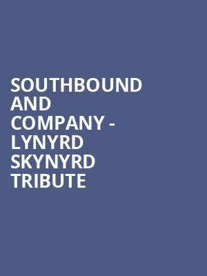 Southbound and Company - Lynyrd Skynyrd Tribute at The Railhead
