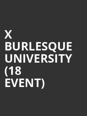 X Burlesque University (18+ Event) at Bugsys Cabaret