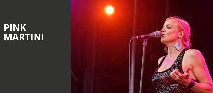 Pink Martini, Smith Center, Las Vegas