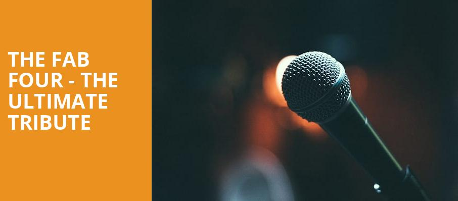 The Fab Four The Ultimate Tribute, The Orleans Showroom Theater, Las Vegas