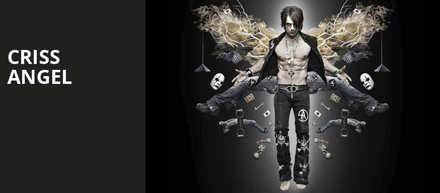 Criss Angel, Planet Hollywood Resort Casino, Las Vegas