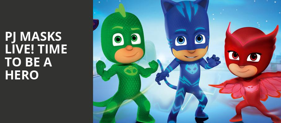 PJ Masks Live Time To Be A Hero, Orleans Arena, Las Vegas