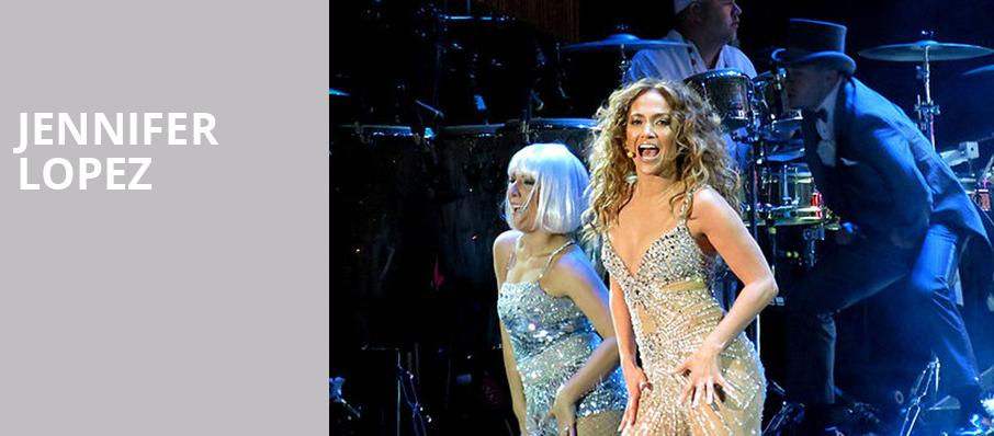 Jennifer Lopez, The Axis at Planet Hollywood Resort and Casino, Las Vegas