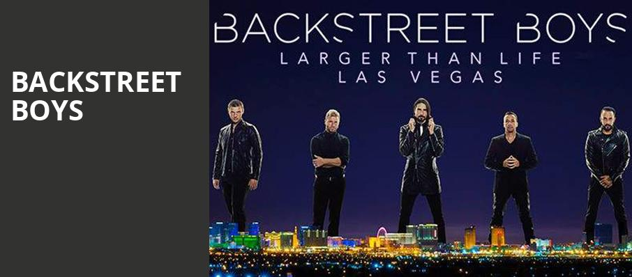 Backstreet Boys, The Axis at Planet Hollywood Resort and Casino, Las Vegas