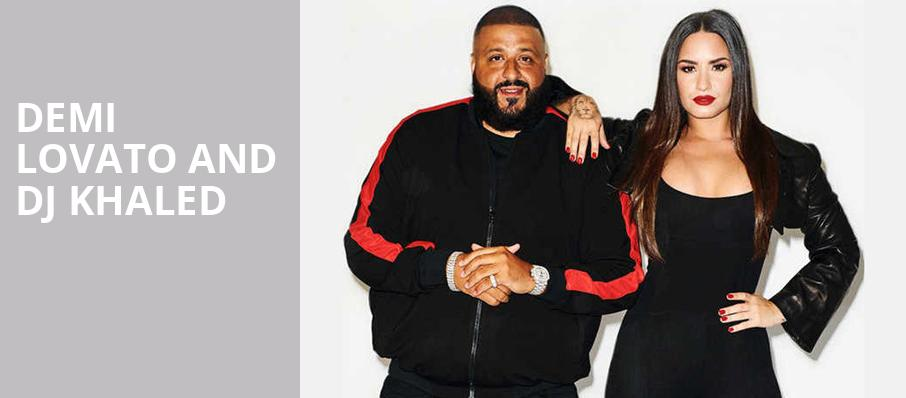 Demi Lovato and DJ Khaled, MGM Grand Garden Arena, Las Vegas