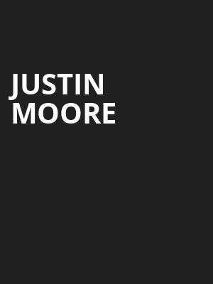 Justin Moore Poster